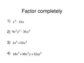 Factor completely