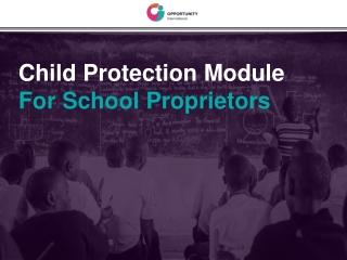 Child Protection Module For School Proprietors