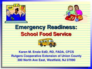 Emergency Readiness: School Food Service
