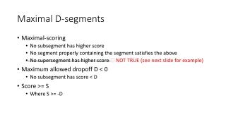 Maximal D-segments