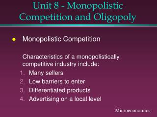 Unit 8 - Monopolistic Competition and Oligopoly