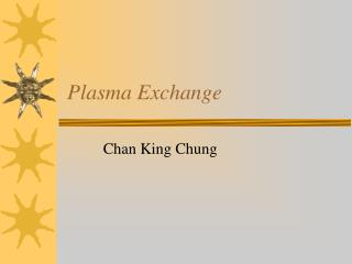 Plasma Exchange