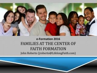 ReimagineFaithFormation (Family) LifelongFaith (Family Symposium, Presentations)
