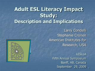 Adult ESL Literacy Impact Study: Description and Implications