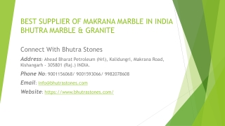 Best Supplier of Makrana Marble in India Bhutra Marble & Granite
