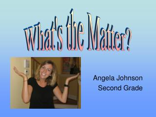Angela Johnson Second Grade
