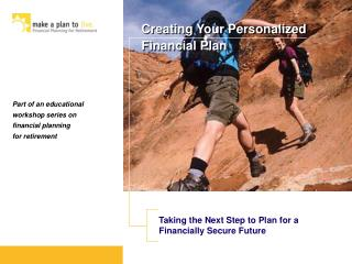 Part of an educational workshop series on financial planning for retirement