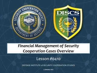 Financial Management of Security Cooperation Cases Overview