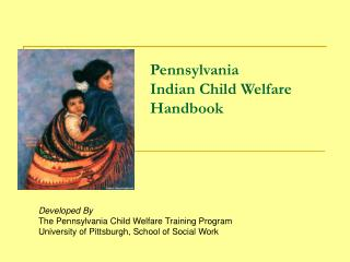 Pennsylvania Indian Child Welfare Handbook