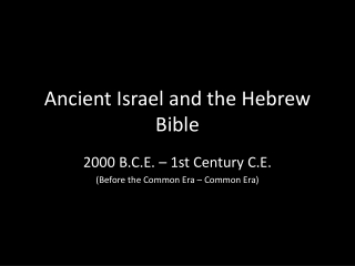 Ancient Israel and the Hebrew Bible
