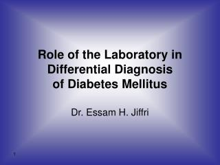 Role of the Laboratory in Differential Diagnosis of Diabetes Mellitus