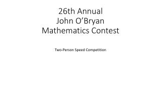 26th Annual John O'Bryan Mathematics Contest