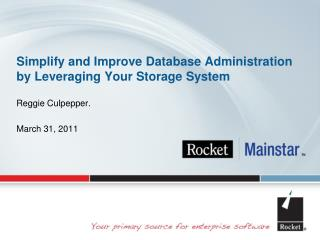 Simplify and Improve Database Administration by Leveraging Your Storage System