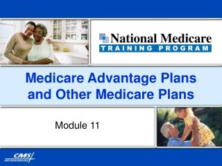 Medicare Advantage Plans and Other Medicare Plans
