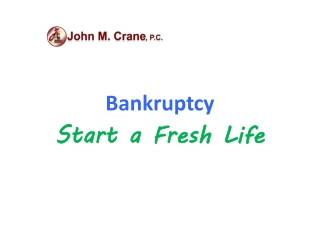 Bankruptcy - Start a Fresh Life