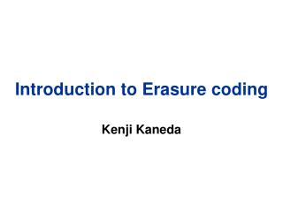 Introduction to Erasure coding