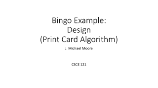 Bingo Example: Design (Print Card Algorithm)