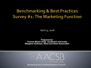 Benchmarking & Best Practices  Survey #1: The Marketing Function