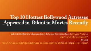 Top 10 Hottest Bollywood Actresses Appeared in Bikini in Movies Recently