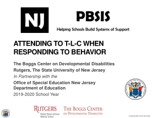 Attending to t-l-c when Responding to behavior