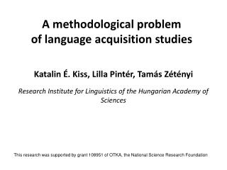 A methodological problem of language acquisition studies