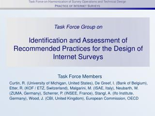 Task Force Group on Identification and Assessment of Recommended Practices for the Design of Internet Surveys