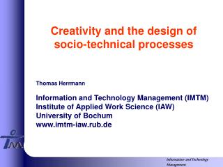 Creativity and the design of socio-technical processes