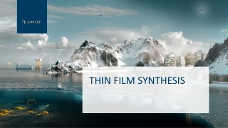 Thin film synthesis