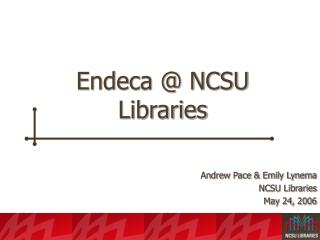 Endeca @ NCSU Libraries