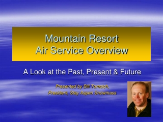 Mountain Resort Air Service Overview