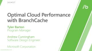 Optimal Cloud Performance with BranchCache