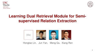 Learning Dual Retrieval Module for Semi-supervised Relation Extraction