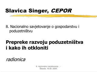 Slavica Singer,  CEPOR