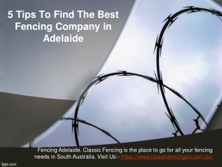 5 Tips To Find The Best Fencing Company in Adelaide