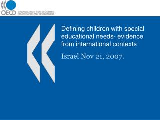 Defining children with special educational needs- evidence from international contexts