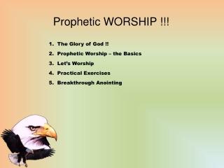 Prophetic WORSHIP !!!