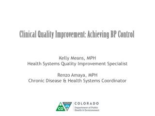 Clinical Quality Improvement: Achieving BP Control