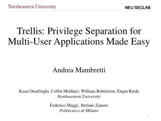 Trellis: Privilege Separation for Multi-User Applications Made Easy
