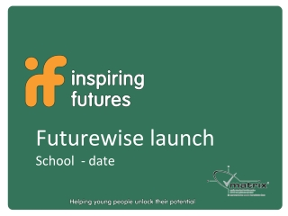 Futurewise launch School - date