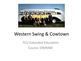 Western Swing & Cowtown