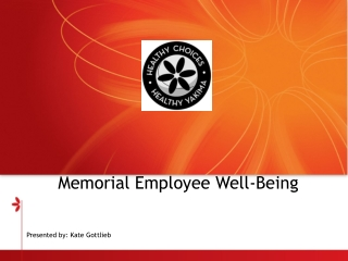 Memorial Employee Well-Being