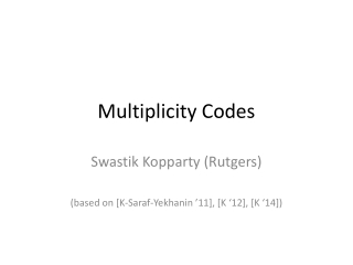 Multiplicity Codes