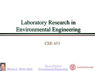 Laboratory Research in Environmental Engineering