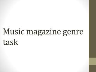 Music magazine genre task