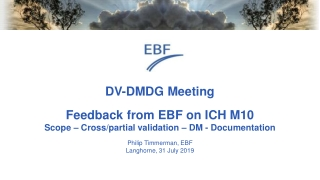 DV-DMDG Meeting Feedback from EBF on ICH M10