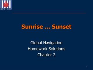 Sunrise … Sunset