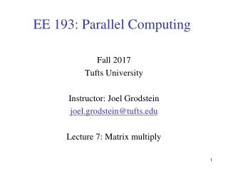 EE 193: Parallel Computing