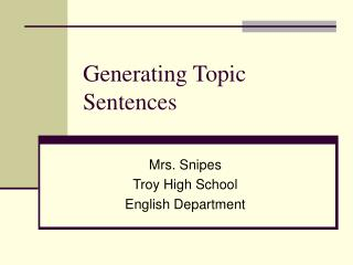 Generating Topic Sentences