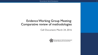Evidence Working Group Meeting: Comparative review of methodologies