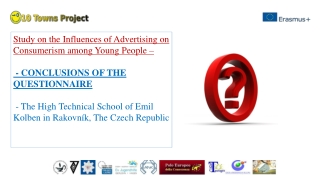 Study on the Influences of Advertising on Consumerism among Young People –